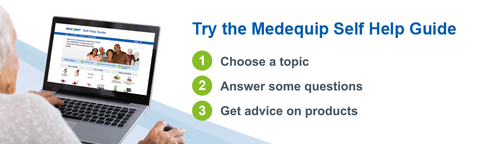 Try the Medequip Self Help Guide